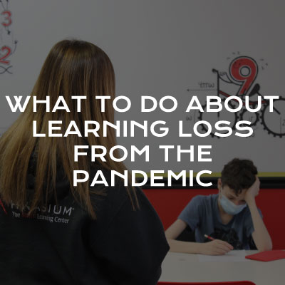 What to Do About Learning Loss from the Pandemic